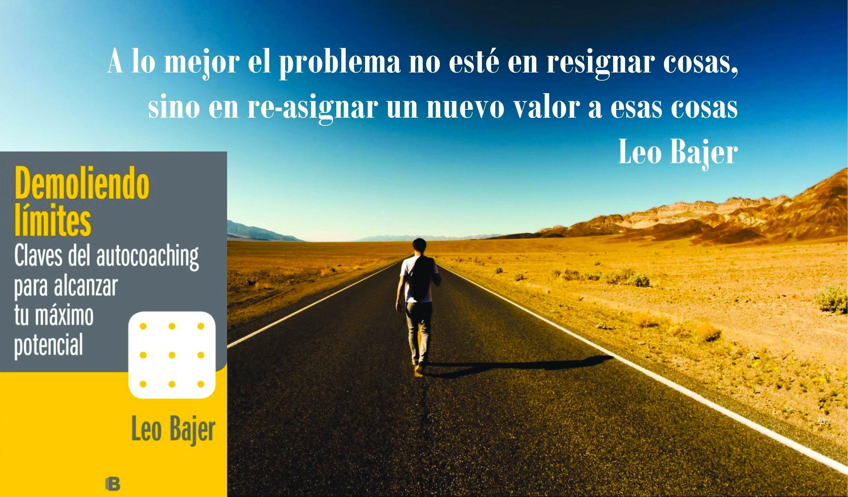 """Resignar o ReAsignar – Del libro """"Demoliendo Límites"""" por Leo Bajer ..."""